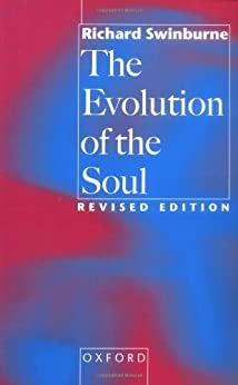 The Evolution of the Soul by [Swinburne, Richard]