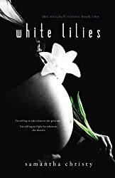 White Lilies: The Mitchell Sisters Book Two by Samantha Christy (2015-08-26)