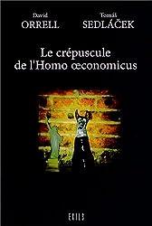 Le crépuscule de l'Homo oeconomicus