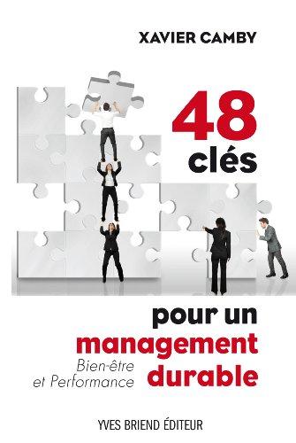 48 clés pour un management durable Bien-être et performance