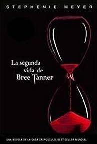 La Segunda Vida De Bree Tanner par Meyer S.