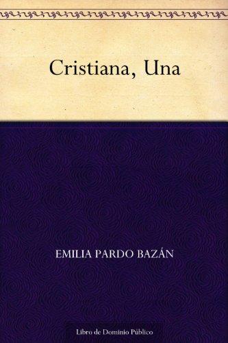 Cristiana, Una