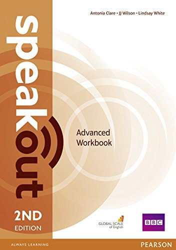 Speakout. Advanced. Workbook. No key. Per le Scuole superiori. Con espansione online