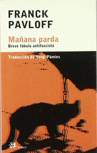 Mañana parda (Modernos y Clásicos) por Franck Pavloff