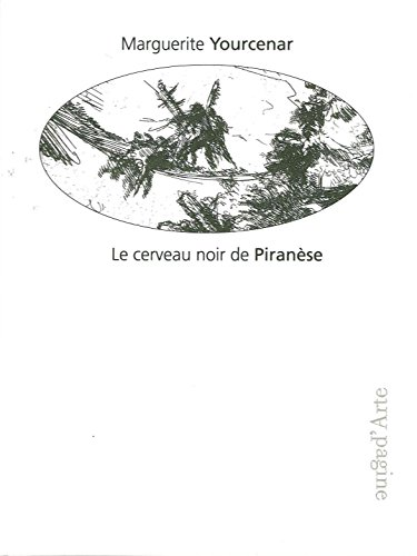Le cerveau noir de Piranse