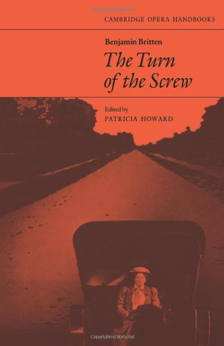 Benjamin Britten: Turn of the Screw (Cambridge Opera Handbooks)