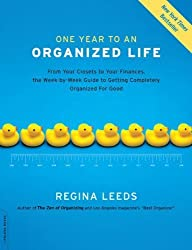 One year to an organized life by regina leeds (2008-12-24)