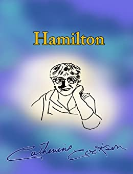 Hamilton (Featuring Hamilton Book 1) by [Cookson, Catherine]