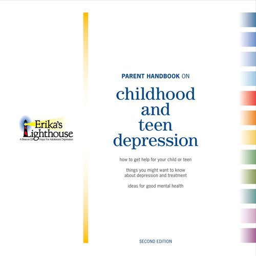 Parent Handbook on Childhood and Teen Depression: Second Edition