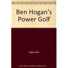 Ben Hogans Power Golf