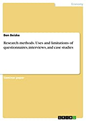 Research methods. Uses and limitations of questionnaires, interviews, and case studies (English Edition)