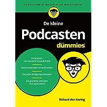 De kleine Podcasten voor Dummies (Dutch Edition)