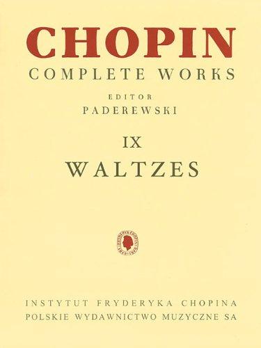 Waltzes: Chopin Complete Works Vol. IX (Fryderyk Chopin Complete Works) par From Pwm