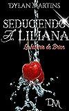Seduciendo a Liliana