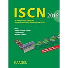 ISCN 2016: An International System for Human Cytogenomic Nomenclature (2016) Reprint of: Cytogenetic and Genome Research 2016, Vol. 149, No. 1-2