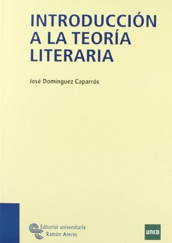 Introducción a La Teoría Literaria (Manuales) por José Domínguez Caparrós