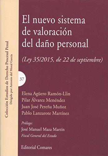 Nuevo sistema de valoración del daño personal, El. (Ley 35/2015, de 22 de septie leer libros online gratis en español pdf