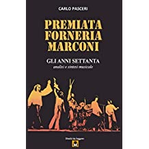 Premiata Forneria Marconi - Gli Anni Settanta: Volume 13
