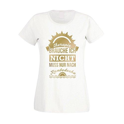 Damen T-Shirt - Therapie brauch Ich nicht - muss nur nach Kambodscha - von SHIRT DEPARTMENT Schwarz-Gold