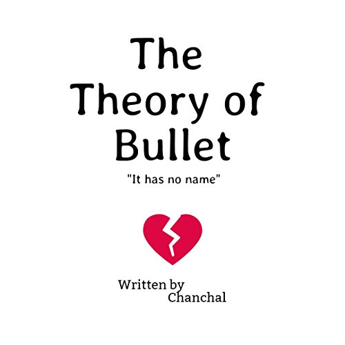 the-theory-of-bullet-it-has-no-name