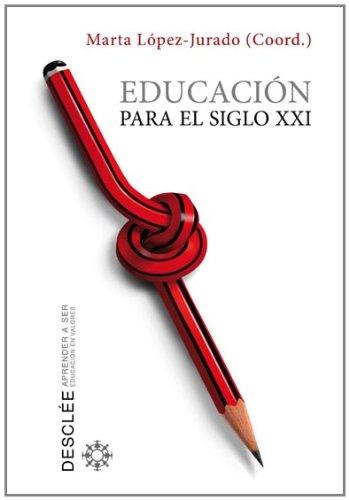 Educación para el siglo XXI (Aprender a ser)