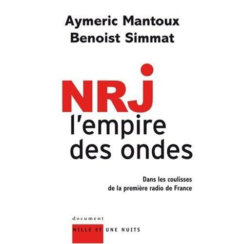 NRJ, l'empire des ondes : Dans les coulisses de la première radio de France