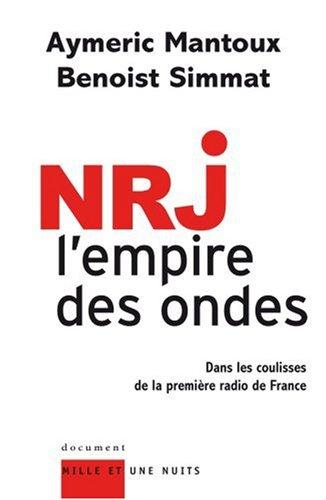 NRJ, l'empire des ondes : Dans les c...