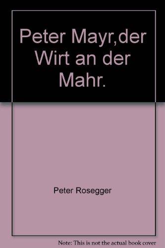 Peter Mayr der Wirt an der Mahr. Eine Geschichte aus deutscher Heldenzeit. Feiner, leuchtend roter...