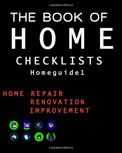The Book of HOME CHECKLISTS: The complete Checklists guide to Home: Volume 1 (Homeguide1) por Rita L. Spears