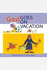 God Goes on Vacation Paperback