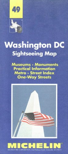 Washington DC sightseeing map : museums, monuments, practical information, metro, street index, one-way streets par Michelin