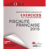Exercices corrigés de fiscalité française 2015