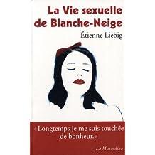 La vie sexuelle de Blanche-Neige