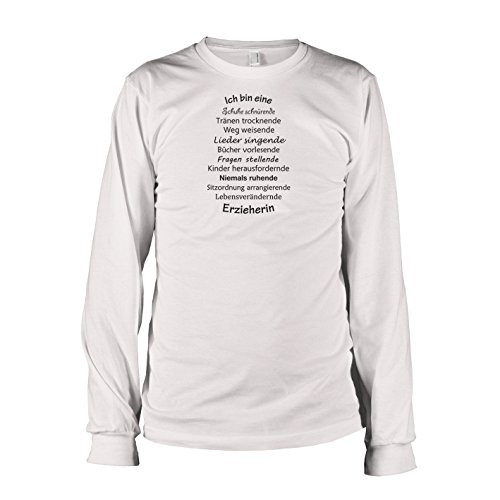 TEXLAB - Ich bin eine Erzieherin - Langarm T-Shirt, Herren, Größe XXL, weiß