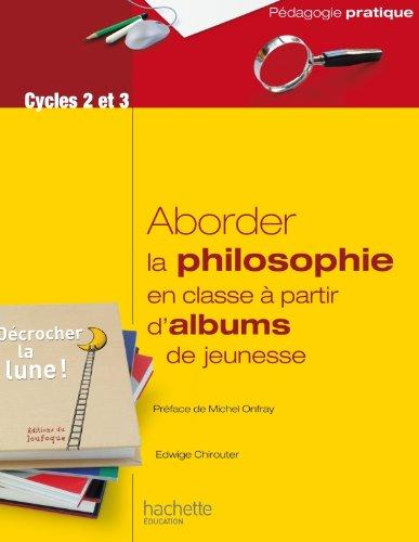 Aborder la philosophie en classe  partir d'albums de jeunesse