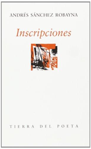 Inscripciones (Tierra Del Poeta) (De Inscripcion Amazon)