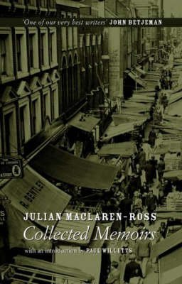 [Julian Maclaren-Ross, Collected Memoirs] (By: Julian Maclaren-Ross) [published: November, 2004]