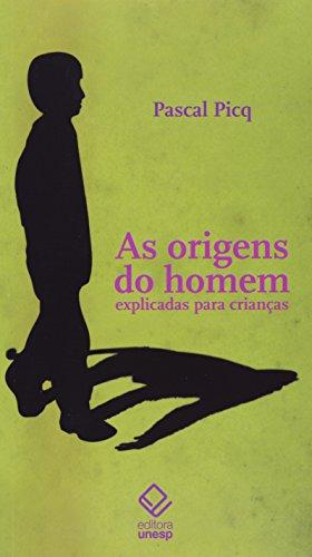 Origens Do Homem Explicadas Para Criancas, As (Em Portuguese do Brasil)