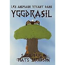 Les animaux vivant dans Yggdrasil