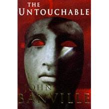 The Untouchable by John Banville (1997-05-01)