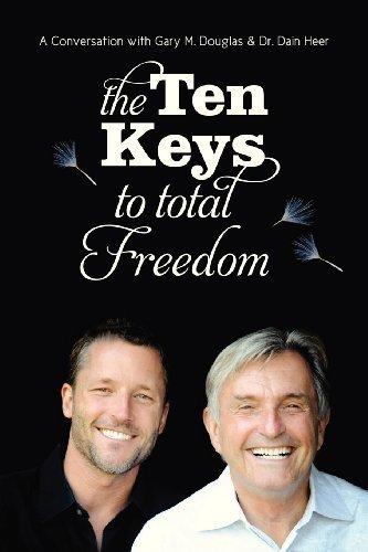 The Ten Keys to Total Freedom by Douglas, Gary M., Heer, Dain (2012) Paperback