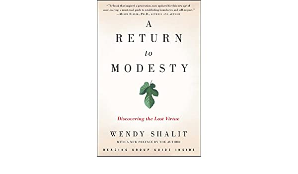 A return to modesty discovering the lost virtue ebook wendy a return to modesty discovering the lost virtue ebook wendy shalit amazon kindle store fandeluxe Images