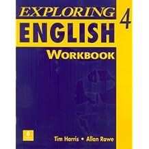 Exploring English, Level 4 Workbook: Workbook Bk. 4