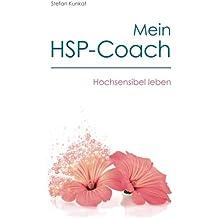 Mein HSP-Coach: Hochsensibel leben