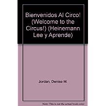 Bienvenidos Al Circo! (Welcome to the Circus!) (El Circo)