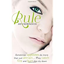 Rule (The Marked Men, Book 1) (Marked Men 1) by Jay Crownover (2014-07-03)