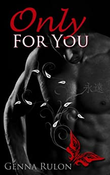 Only For You by [Rulon, Genna]