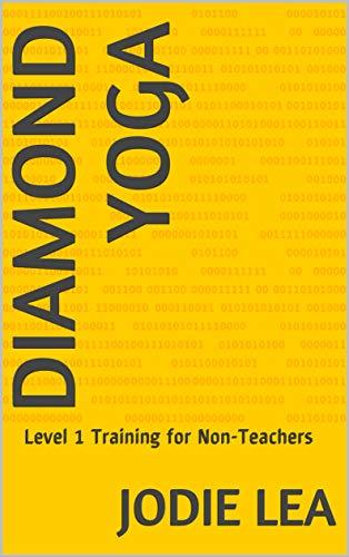 Diamond Yoga: Level 1 Training for Non-Teachers (English Edition)