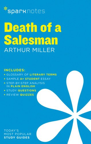 death-of-a-salesman-by-arthur-miller-sparknotes-literature-guide