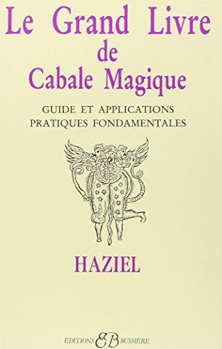 Le grand livre de cabale magique par Haziel